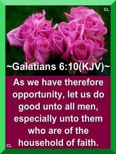 Bible Verses Kjv, King James Bible Verses, Scripture Quotes, Faith Quotes, Word Of Faith, Word Of God, Galatians 6 10, Beautiful Bible Quotes, Healing Words