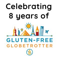 8 Years of Gluten-Free Globetrotter Erin Smith, Travel Expert, Passion Project, Sit Back, Free Travel, Mexico Travel, The Past, Road Trip, Encouragement