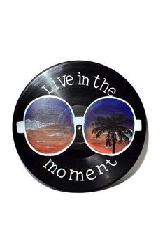 Live in the Moment sunglasses retro sunset vinyl record inspirational vinyl record, live in the moment, california summer vibes Cd Wall Art, Record Wall Art, Cd Art, Record Decor, Cd Crafts, Cute Paintings, Aesthetic Painting, Sunset Art, Retro Art