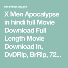 No problem kickass hindi movies p pinterest movie films and x men apocalypse in hindi full movie download full length movie download in dvdrip brrip 720p 1080p bluray mkv mp4 divx 3gp pc mobile tablet ccuart Image collections