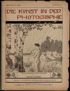 Jugendstil typography and journal cover designed by Hermann Hirzel (1864-1939) (born: Buenos Aires) Die Kunst in der Photographie: 1897-1903. Woodcut.