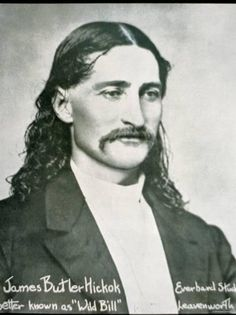 Born: James Butler Hickok ~ May 1837 In Troy Grove, Illinois. Died: August 1876 (aged In Deadwood, Dakota Territory. Cause of death: Murdered by Jack McCall Resting place: Mount Moriah Cemetery. Us History, American History, American Art, Native American, Strange History, Asian History, History Class, Tudor History, British History