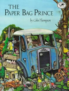 The Paper Bag Prince (Dragonfly Books): Colin Thompson: Ink Illustrations, Illustration Art, Illustrator, The Paper Bag, Abandoned Train, Books For Teens, Teen Books, Children's Literature, Stories For Kids