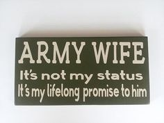 Army Wife it's not my status it's my by ForeverYoursCreation, $12.95 #armysign #armywife #lovesign
