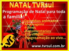 Programação de Natal da TVRsul: www.tvrsul.com.br