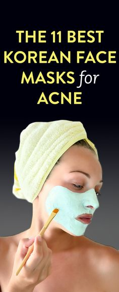 The 11 Best Korean Face Masks For Acne