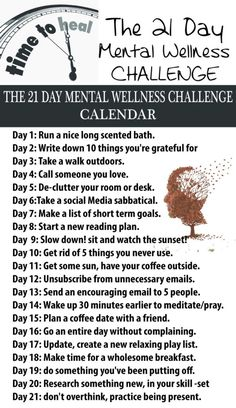 The 21 Day Mental Wellness Challenge What Is Mental Health, 21 Day Challenge, Detox Challenge, Challenge Accepted, Mindfulness Meditation, Mindfulness Activities, How To Better Yourself, Self Improvement, Self Help