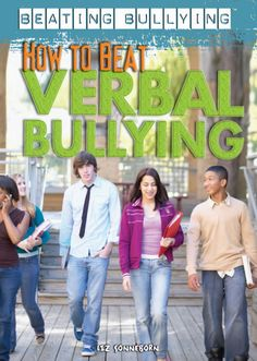 How to Beat Verbal Bullying (eBook) Verbal Bullying, Classic Definition, Beats, It Hurts, Words, Children, Products, Young Children, Kids