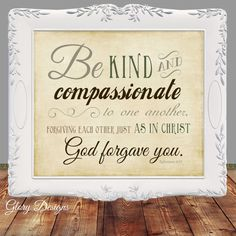 Bible Verse, Scripture Printable, Wall art, Be Kind and compassionate, Ephesians 4:32, DIY