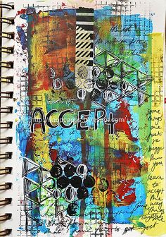 learn to accept  |  by:  Naomi Capps  |  artjournaling.tumblr