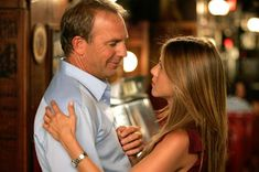 Kevin Costner AND Jen Aniston