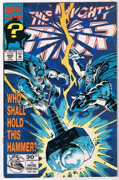 The Mighty Thor #459 Comic Book I loved that story of Eric Masterson becoming Thunderstrike never cared for the leather vest outfit nor name but still.