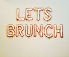 Lets Brunch! What a fun Backdrop this can make for a Bridal Shower Brunch, Family Brunch, Girls Da Brunch Party Decorations, Brunch Decor, Birthday Decorations, Brunch Wedding, Wedding Decor, Rose Gold Letter Balloons, Gold Balloons, Birthday Brunch, 21st Birthday