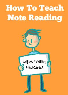 How To Teach Your Piano Students To Read Notes… Without Drilling Flashcards