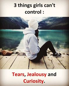 Couple Quotes : Things Girls Can't Control - The Love Quotes Crazy Girl Quotes, Funny Girl Quotes, Real Life Quotes, Reality Quotes, Trust Quotes, Quotes Girls, Relationship Quotes, Girly Attitude Quotes, Girly Quotes