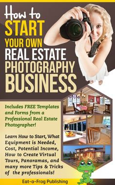 Start Your Own Real Estate Photography Business:Amazon:Kindle Store