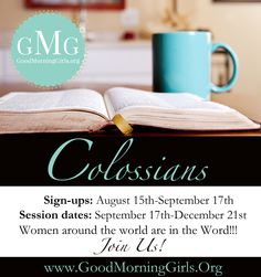 8 week On-line Colossians Bible Study is about to begin Sept. 17th! Download free Bible reading plan, eStudy guide, youtube videos, devotionals and extra resources! #GoodMorningGirls