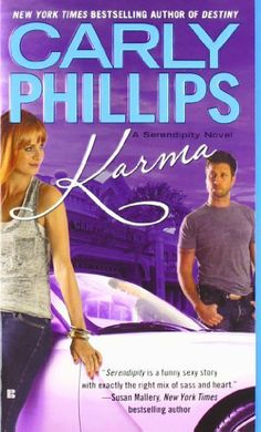 Karma (Serendipity) by Carly Phillips. $7.99. Author: Carly Phillips. Publisher: Berkley; Original edition (May 1, 2012). Series - Serendipity (Book 3). Reading level: Ages 18 and up