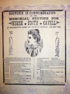 Edith Cavell Souvenir Funeral Programme - Donated to Cavell Nurses' Trust by Penny and Peter Price, Somerset Women's History, British History, Edith Cavell, Norwich Cathedral, Nursing Profession, Nurse Stuff, School Pictures, Hospitals, Christian Faith