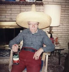 Grandpa Cyrus on his weekly Friday night trip to Mexico inside his family room.