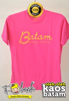 Batam Beauty Pink • Premium Quality • IDR 129000 • Official T-Shirt Merchandise from Batam City