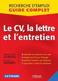 Télécharger livreLe CV, La Lettre Et L'entretien pdf Le CV, La Lettre Et L'entretienacco