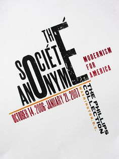 The Société Anonyme: Modernism for America Exhibition at the Phillips Collection Washington, CD 2007 Political Posters, Political Art, Typographic Poster, Typographic Design, Letterpress Business Cards, Letterpress Printing, Exhibition Poster, Museum Exhibition, Typographie Fonts