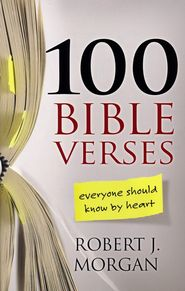 100 Bible Verses Everyone Should Know by Heart - I used to say I just can't memorize but this book is helping me to learn that I can.