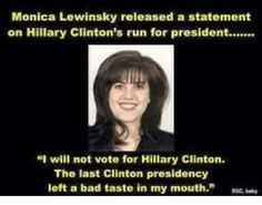 Memes Hillary Clinton Wishes She Could Delete - EEnteresting Political Memes, Politics, Obama Hillary, Monica Lewinsky, The Older I Get, Running For President, My Mouth, Twisted Humor, Poetry Quotes