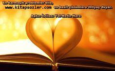 En karmaşık problemler bile, en basit çözümlere ihtiyaç duyar. Aşkın İstilası Yol-Metin Hara http://www.kitapsozler.com/resimli-kitap-sozleri/