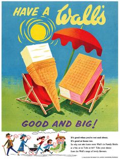 (retro food advertising posters)When summer's heat is at its worst (a scorching 75 in the English countryside), spend a few D on a Wall's ice cream! Retro Poster, Retro Ads, Vintage Advertisements, Vintage Ads, Vintage Food, Vintage Sweets, Retro Food, Vintage Signs, Vintage Prints