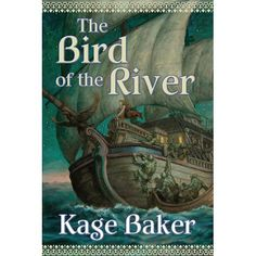 The bird of the river, anvil of the world 03, by Kage Baker. AS FASCINATING AS 01. (ACTUALLY DISLIKED 02.) AND WITH SOME DETECTIVE WORK AS WELL. VERY ENDEARINGLY WRITTEN, AS WAS NUMBER ONE.