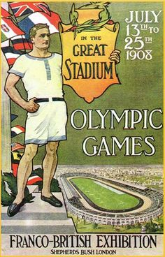 Poster advertising the 1908 Olympic Games, until recently lost