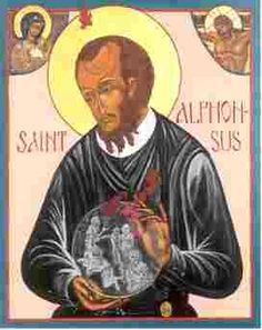 """Saint Alphonsus Maria de Liguori (September 27, 1696 – August 1, 1787) was an Italian Catholic Bishop, spiritual writer, scholastic philosopher and theologian, and founder of the Redemptorists, an influential religious order. He was canonized in 1839 by Pope Gregory XVI and declared a Doctor of the Church"" More information on St Alphonsus (from Wikipedia)"