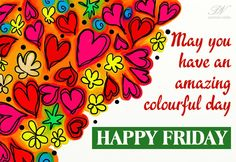 Good Morning Happy Friday, Good Morning Cards, Morning Love, Good Morning Wishes, Good Morning Quotes, Sunday, Friday Messages, Friday Wishes, Friday Motivation