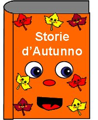 Autunno Racconti,fiabe,leggende per bambini
