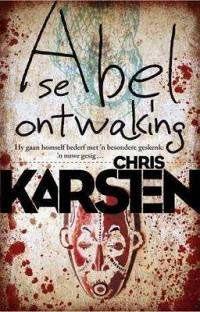 Abel se ontwaking - Chris Karsten