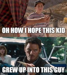 jurassic park world Chris Pratt has seen this sh! back story. Jurassic World, Jurassic Movies, Jurassic Park Series, Jurassic Park 1993, Jurassic Park Quotes, Clever Girl Jurassic Park, Movie Memes, Funny Memes, Hilarious