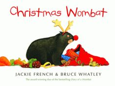 Christmas Wombat by Jackie French, ages AUD The irresistible Mothball travels with Santa and his Reindeer and does his best to eat all the carrots. A cute Australian Christmas story told from a wombat's perspective. Christmas Books For Kids, Preschool Christmas, A Christmas Story, Christmas Pictures, Christmas Themes, Christmas Activities, Christmas Countdown, Christmas 2016, Christmas Movies