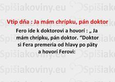 Vtip dňa : Ja mám chrípku, pán doktor - Spišiakoviny.eu