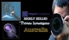 If you are looking for tactful private investigator to do some investigation, then private investigator Australia is right choice for you. Integral investigation provides you highly skilled private detective and private investigator gold coast, Sydney.