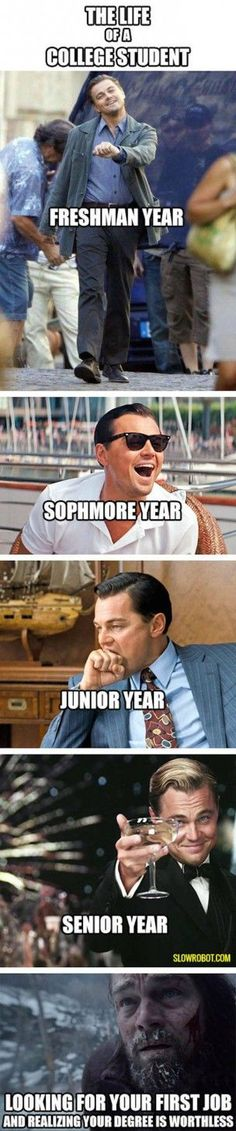 Stages of college using Leonardo DiCaprio movies screenshots (scheduled via http://www.tailwindapp.com?utm_source=pinterest&utm_medium=twpin&utm_content=post96434567&utm_campaign=scheduler_attribution)