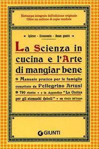 La Scienza in cucina e l'Arte di mangiar bene www.altiramisu.com