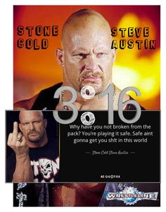An art collage from July 2015 Steve Gold, Stone Cold Steve, Steve Austin, Wwe, Collage, Polyvore, Quotes, Quotations, Collages