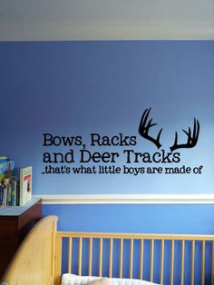 13 x 29 Bows Racks and Deer Tracks thats what by designstudiosigns, $37.00