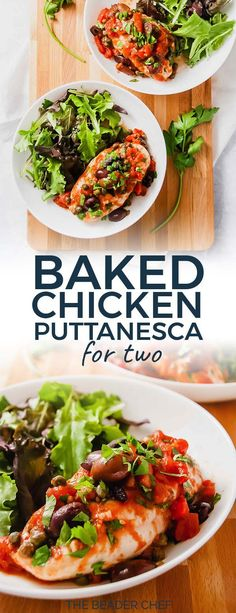 Baked Chicken Puttanesca for Two has everything you want in a puttanesca: capers, olives, anchovies, yummy San Marzano tomatoes and it can be ready to serve in 40 minutes! Perfect weekday meal! #chicken #puttanesca #dinnerfortwo #weeknightmeal #fortwo #quickrecipe #easyrecipe #maindish - thebeaderchef.com