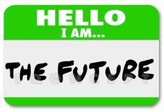Hello I am the Future Nametag Sticker Change  (Make it YOUR OWN - we'll put your message on it - email chris@iqoncept.com)