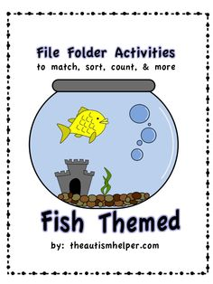 File Folder Activities to match, count, sort, & more {FISH Themed} 12 hands-on and interactive file folder activities; labels & directions for set up included; great for a wide range of skill levels by theautismhelper.com