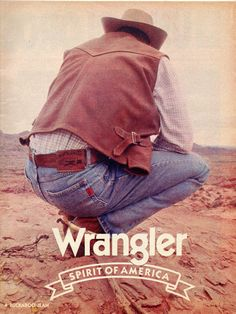 70s Inspired Fashion, Retro Fashion, Mens Fashion, Fashion Vintage, Wrangler Clothing, Wrangler Jeans, Vintage Labels, Vintage Ads, Vintage Posters