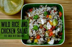 Wild Rice & Chicken Salad - Healthy and delicious served hot or cold! Feel Great in 8 Challenge